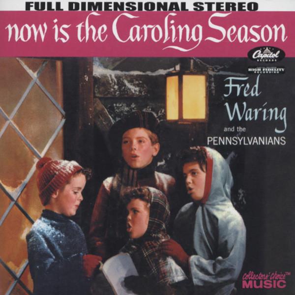 Now Is The Caroling Season