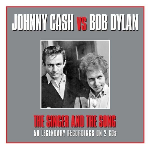 Johnny Cash vs. Bob Dylan - The Singer And The Song