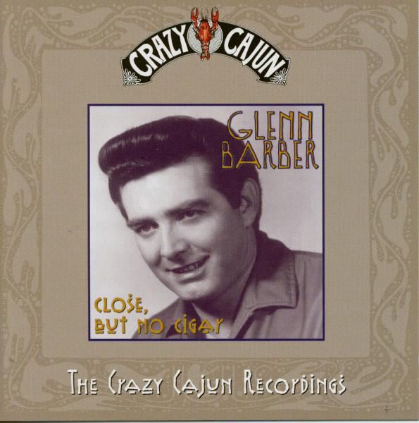Close, But No Cigar - The Crazy Cajun Recordings (CD)