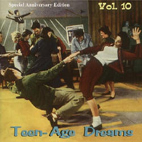 Vol.10, Teen-Age Dreams