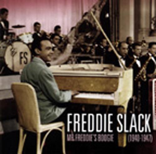 Mr. Freddie's Boogie Woogie 1940-47