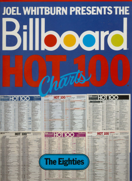 Joel Whitburn Presents The Billboard Hot 100 Charts - The Eighties
