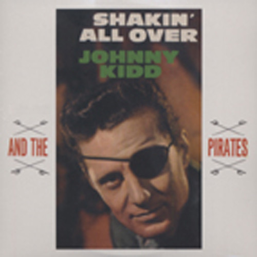 Johnny & The Pirates Kidd - Shakin´ All Over