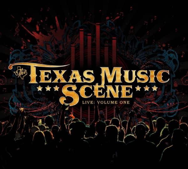 Texas Music Scene - Live: Volume 1