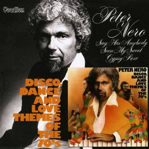 Disco, Dance And Love Themes Of The 70's - Has Anybody Seen My Sweet Gypsy Rose