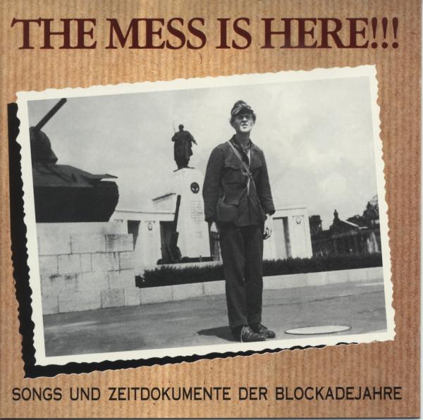 The Mess Is Here - Songs und Zeitdokumente der Berliner Blockadejahre (CD)