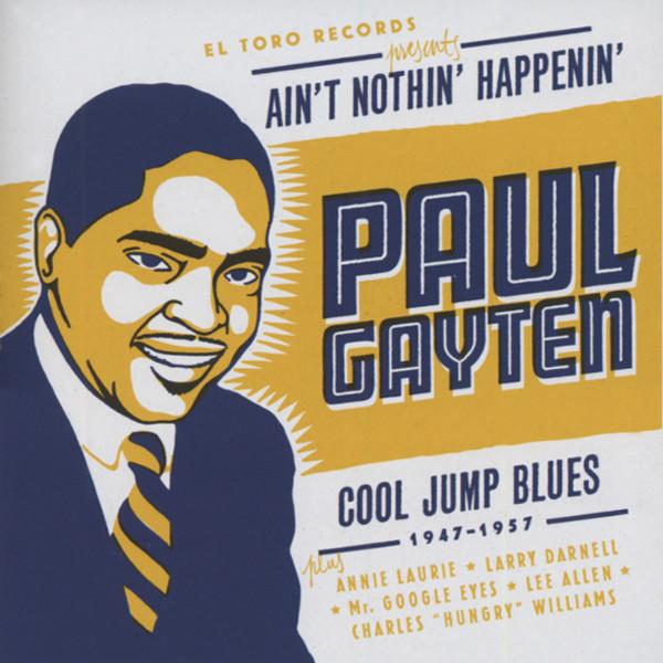 Ain't Nothing Happenin' - Cool Jump Blues (CD)