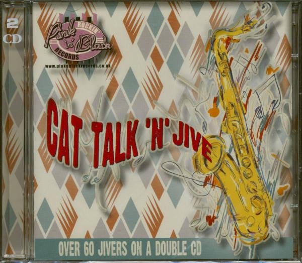 Cat Talk 'n' Jive (2-CD)