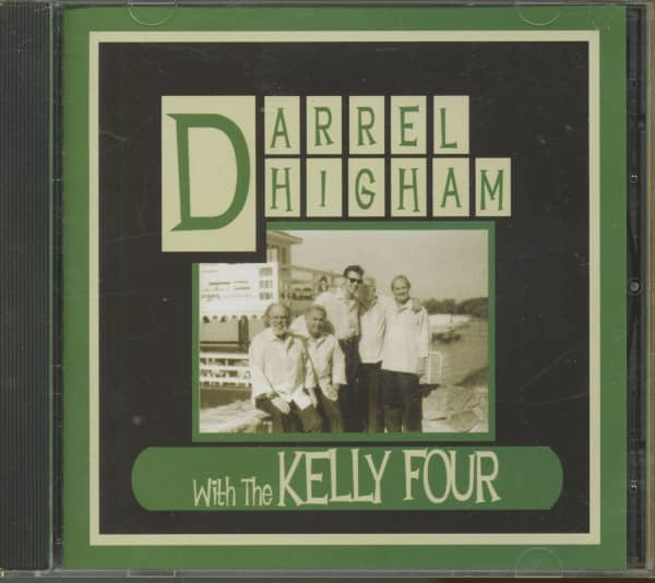 Darrel Higham With The Kelly Four (CD)