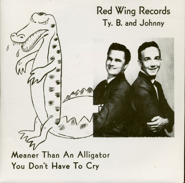 Meaner Than An Alligator - You Don't Have To Cry (7inch, 45rpm, PS)
