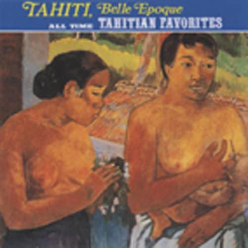 Tahiti Belle Epoque Vol.1