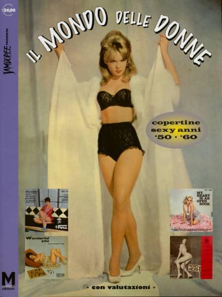 Il Mondo Delle Donne - IL Mondo Delle Donne - Copertine Sexy Anni 1950s & 1960s