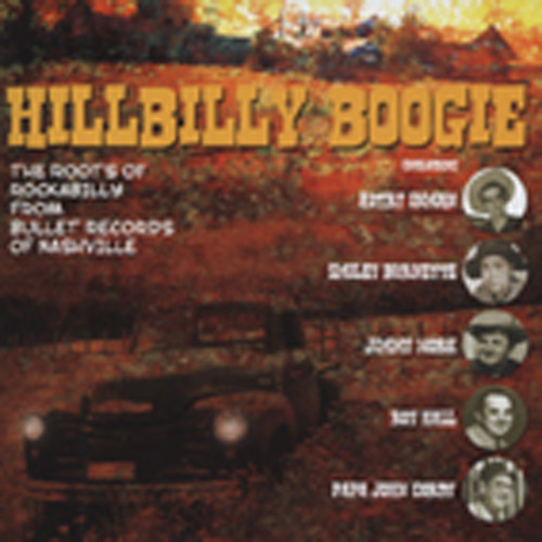 Hillbilly Boogie - The Roots Of RAB (Bullet)