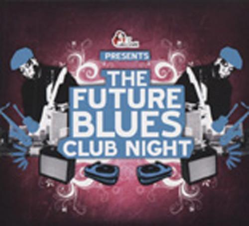 Future Blues Club Nights (2-CD)