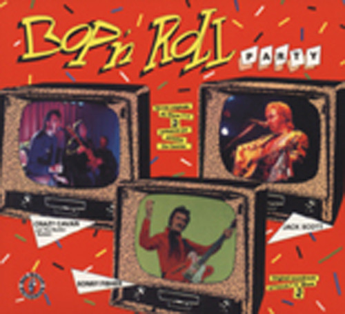Bop & Roll Party (French TV 1982) (2-CD)