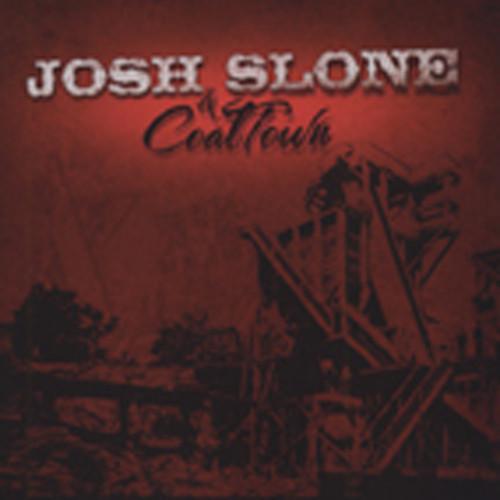Josh Slone & Coal Town