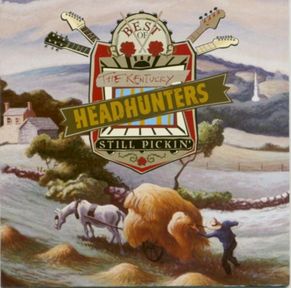 Best Of The Kentucky Headhunters