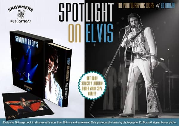 Spotlight On Elvis (Photobook w.signed Bonus Picture) - Ed Bonja