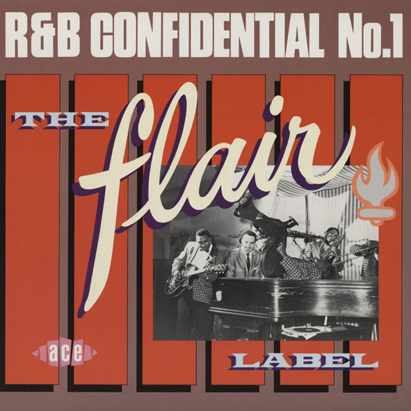 R&B Confidential - The Flair Label