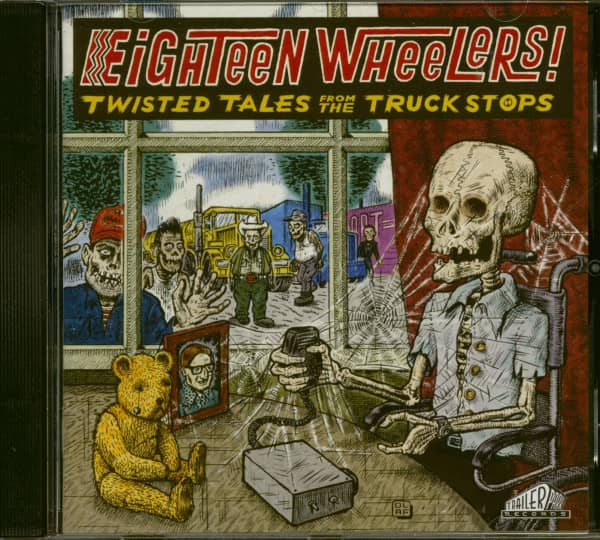 Eighteen Wheelers! - Twisted Tales From The Truck Stops (CD)