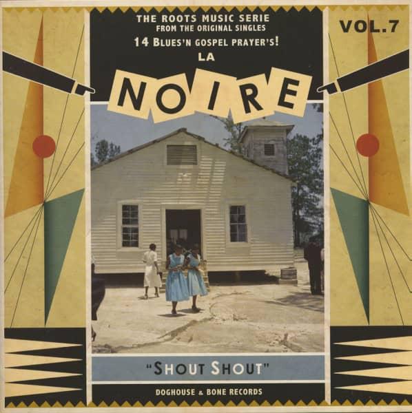 La Noire, Vol.7 - Shout Shout (LP)