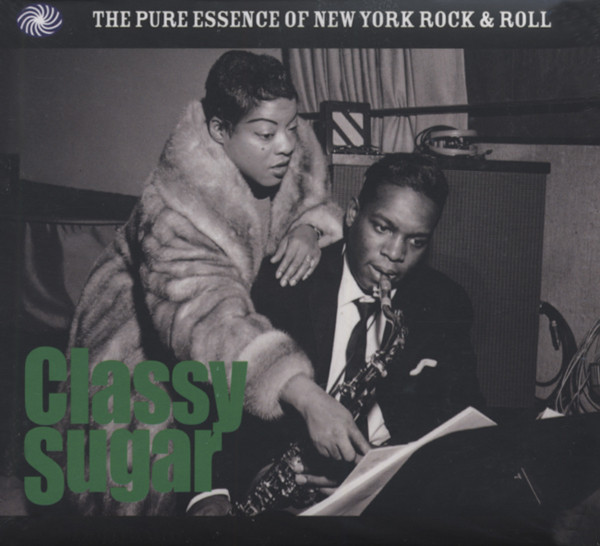 Classy Sugar - The Pure Essence Of NY R&R