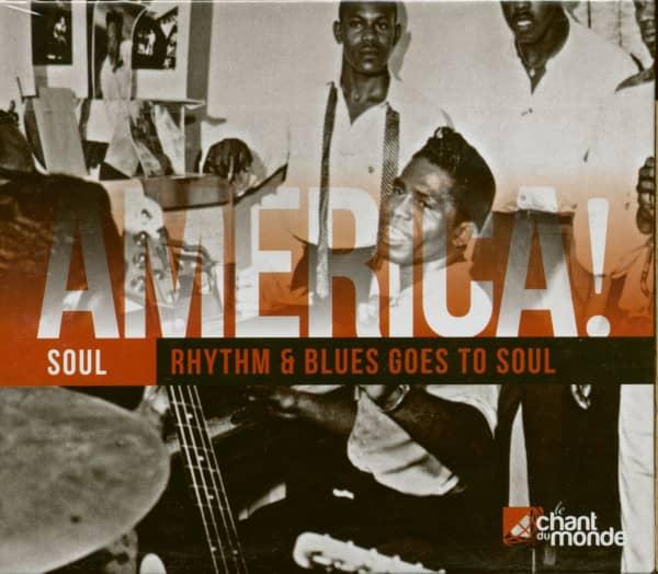 America! Soul - Rhythm & Blues Goes To Soul (2-CD)