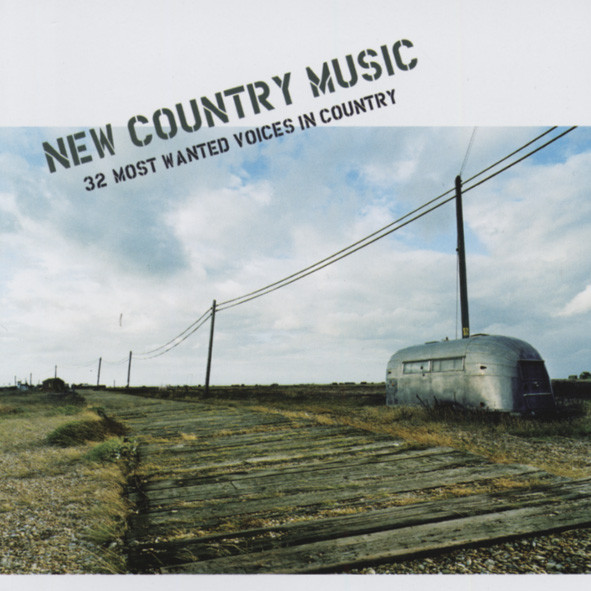 New Country Music - 32 Most Wanted Voices In