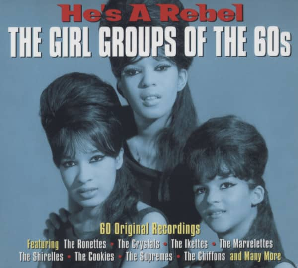 He's A Rebel - Girl Groups Of The 60s (3-CD)