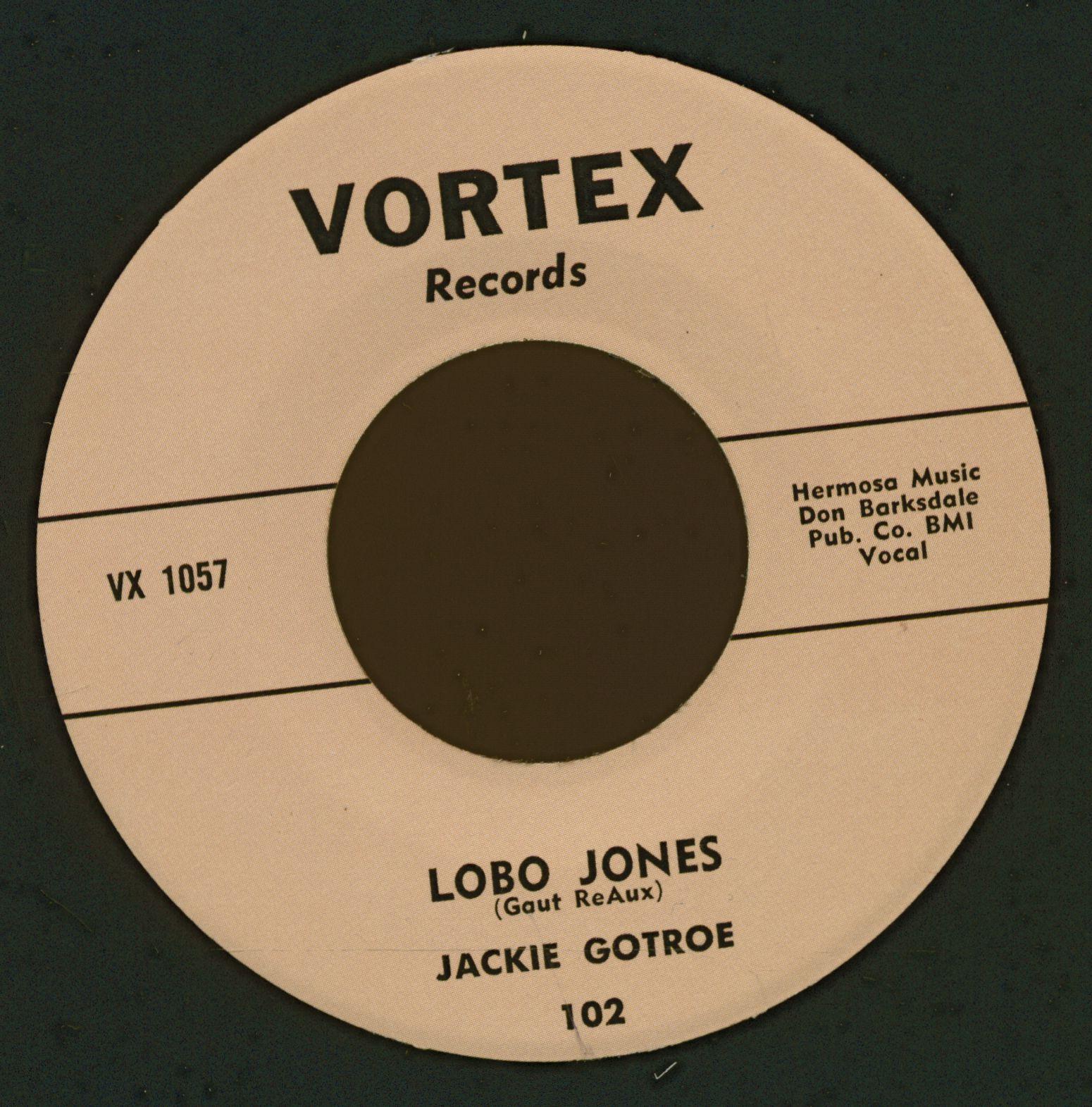 Jackie Gotroe 7inch: Lobo Jones - Dont Treat Me This Way
