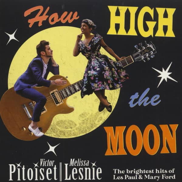 How High Is The Moon - The Brightest Hits Of Les Paul &ampamp; Mary Ford (7inch, 45rpm, EP, PS, Ltd.)