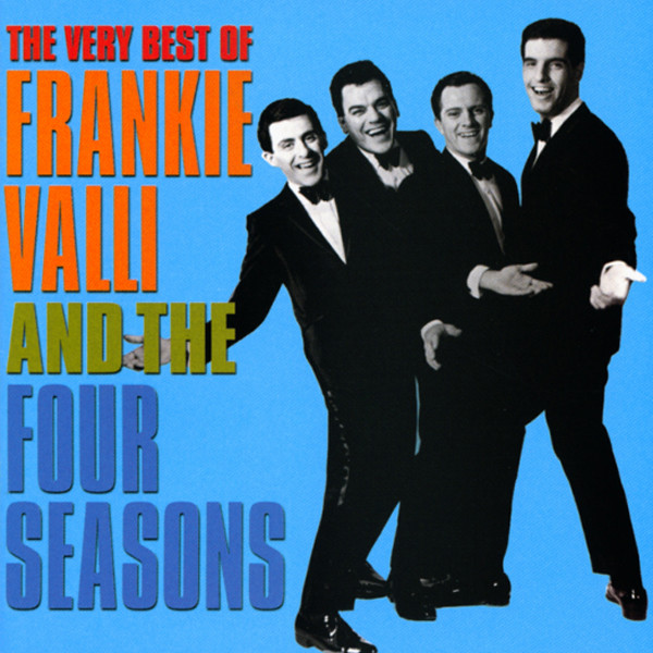 Very Best Of Frankie Valli & The Four Seasons