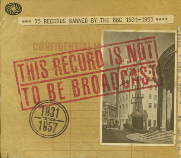 This Record Is Not To Be Broadcast (3-CD)