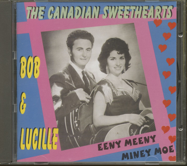 The Canadian Sweethearts - Eeny Meeny Miney Moe (CD)