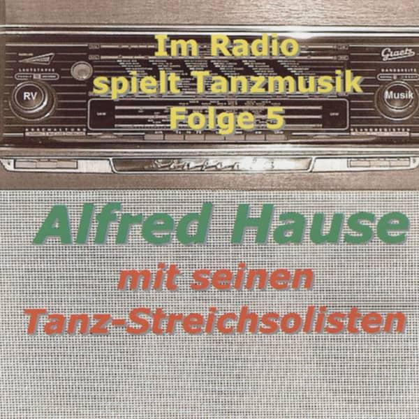 Im Radio spielt die Tanzmusik - Folge 5