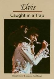 Caught In A Trap - Arjan Deelen & Laurens van Houten - 1973 Photobook