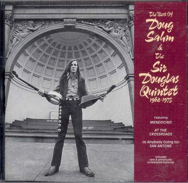 The Best Of Doug Sahm & The Sir Douglas Quintet 1968-1975 (CD)