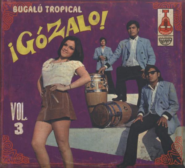 Vol.3, Gozalo!
