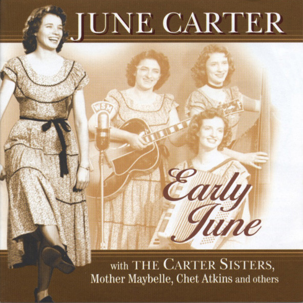 Early June (& Mother Maybelle, Chet Atkins)