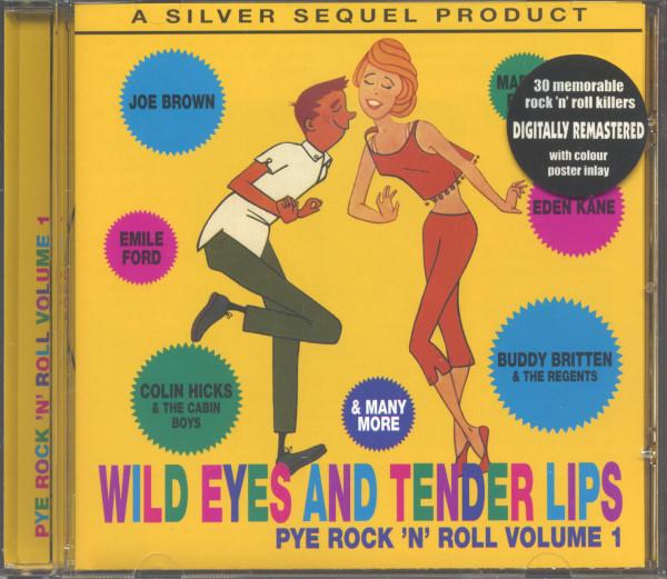 Wild Eyes And Tender Lips - Pye Rock'n'Roll Vol.1 (CD)