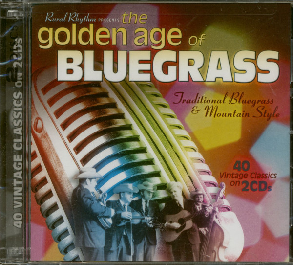 Golden Age Of Bluegrass (2-CD)