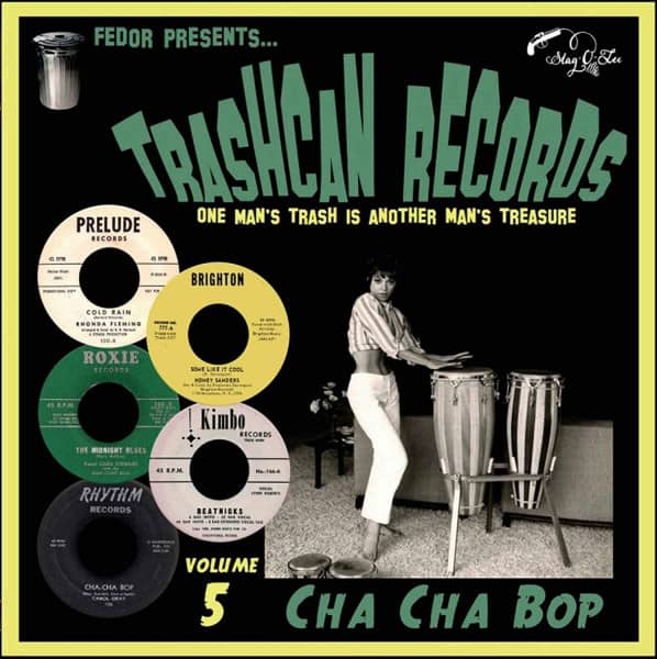 Trashcan Records Vol. 5 - Cha Cha Bop (LP, 10inch)