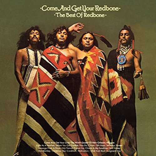 Come And Get Your Redbone: The Best Of Redbone (CD)