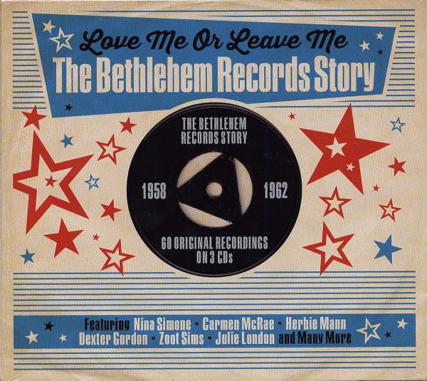 Love Me Or Leave Me - Bethlehem Records Story (3-CD)