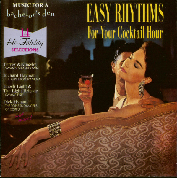 Music For A Bachelor's Den Vol.4 - Easy Rhythms For Your Cocktail Hour (CD)