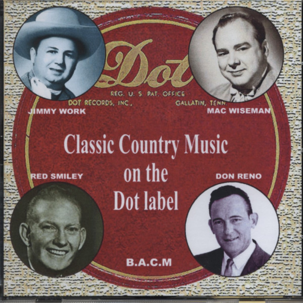 Classic Country On The DOT Label