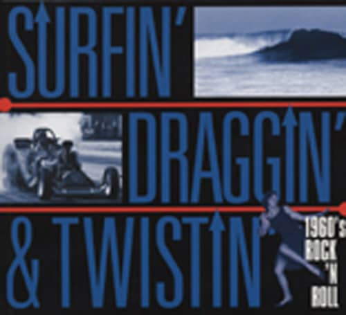 Surfin' Draggin' & Twistin - 60s R&R (Spar)