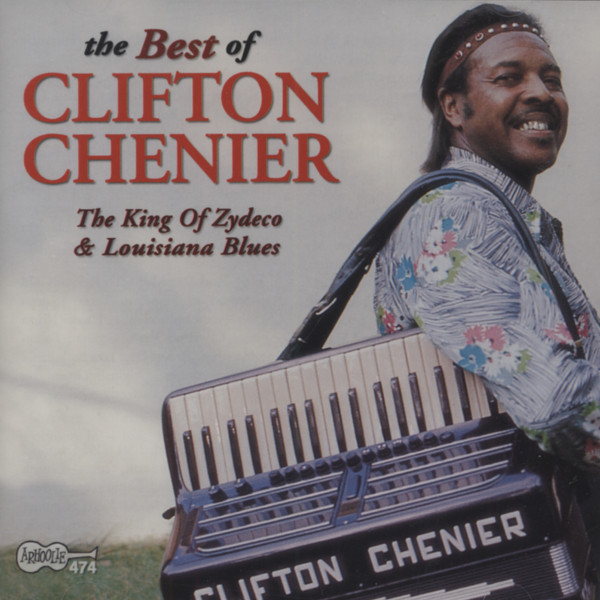 Best Of - King Of Zydeco