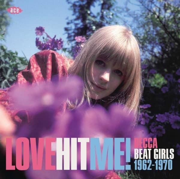 Love Hit Me! Decca Beat Girls 1962-1970 (CD)