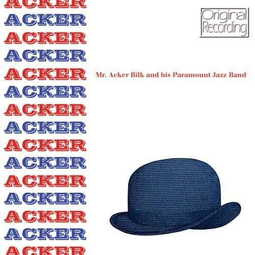 Mr. Acker Bilk - Acker